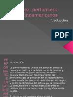 10 Performers Latinoamericanos