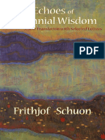 (Writings of Frithjof Schuon) Frithjof Schuon-Echoes of Perennial Wisdom_ A New Translation with Selected Letters-World Wisdom (2012).pdf