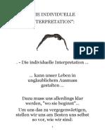 D. individuelle Interpretation. -