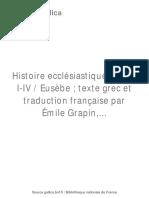 Histoire Ecclésiastique Livres I-IV [...]Eusèbe de Bpt6k112078d