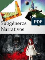 ppt Subgéneros Narrativos