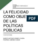 La Felicidad Como Objeto de Las Políticas Públicas