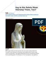 Does Praying to the Saints Mean Catholics Worship Them