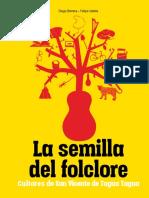 La Semilla Del Folclore. Cultores de San Vicente de Tagua Tagua