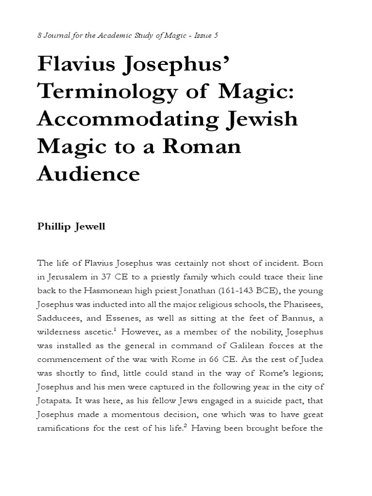 Flavius Josephus Terminology of Magic: Accommodating Jewish Magic to a Roman Audience