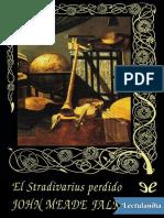 El Stradivarius Perdido - John Meade Falkner