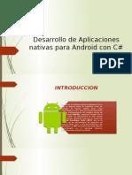 Desarrollo de Aplicaciones nativas para Android con C#.pptx
