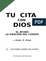 129434176-LIBRO-TU-CITA-CON-DIOS-La-oracion-del-cuerpo-GWEN-SHAW-Junio-2012.docx