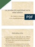 Capitulo 6 La Formación Espiritual en La Edad Adulta