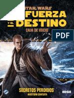 La Fuerza y El Destino - Secretos Perdidos