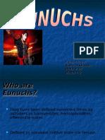 Presentation of Eunuchs