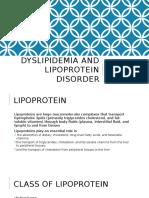 Dyslipidemia and Lipoprotein Disorder