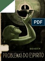 Huberto Rohden - Problemas do Espírito.pdf