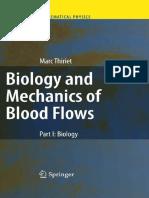 Biology and Mechanics of Blood Flow