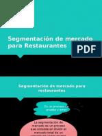Segmentación de Mercado Para Restaurantes