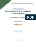 Le Financement de La Production Et de La Distribution Cinématographiques à L-heure Du Numérique