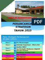 Perancangan Strategik sk ubai  2015 (1).pptx