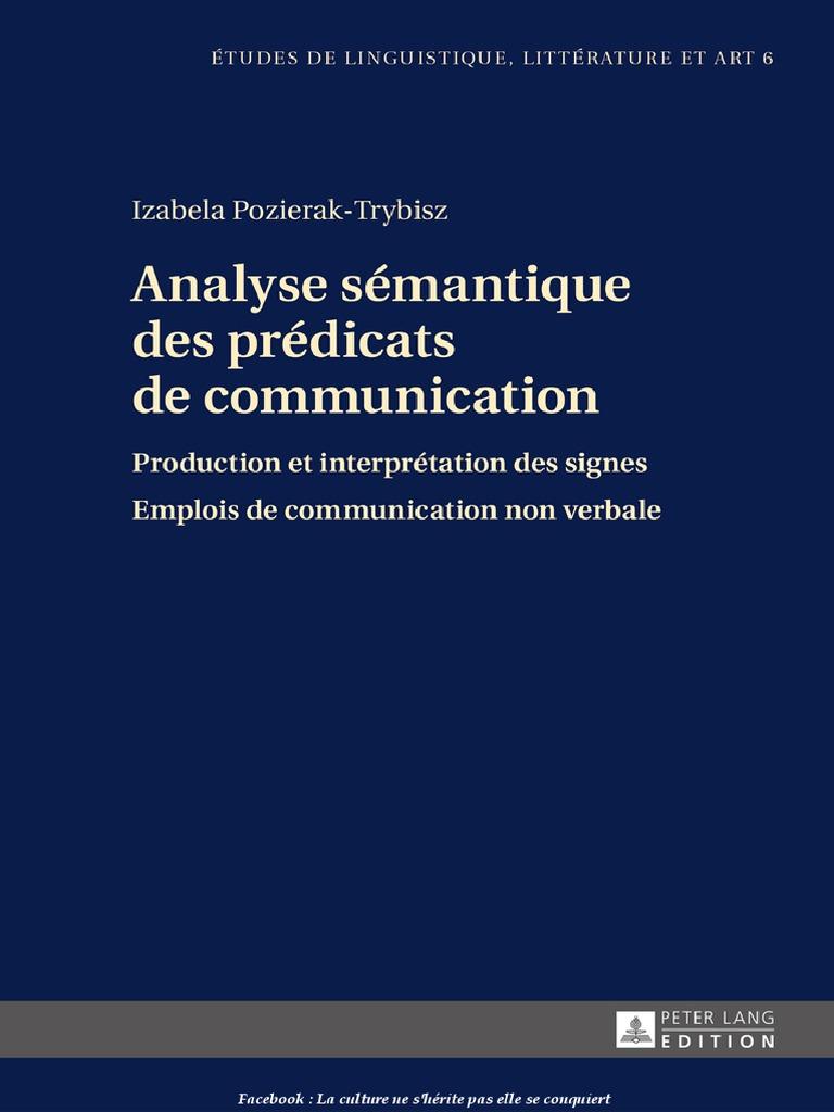 cb3b18da06fbd Izabela Pozierak-Trybisz-Analyse Sémantique Des Prédicats de Communication   Production Et Interprétation Des Signes. Emplois de Communication Non  Verbale