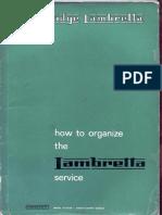 How to Organ Iza the Lambretta Service