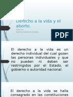 Derecho a La Vida y El Aborto