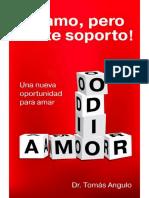 Te Amo, Pero No Te Soporto - Tomas Angulo