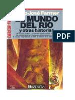 Farmer, Philip J - Mundo Rio 6 - El Mundo Del Río y Otras Historias