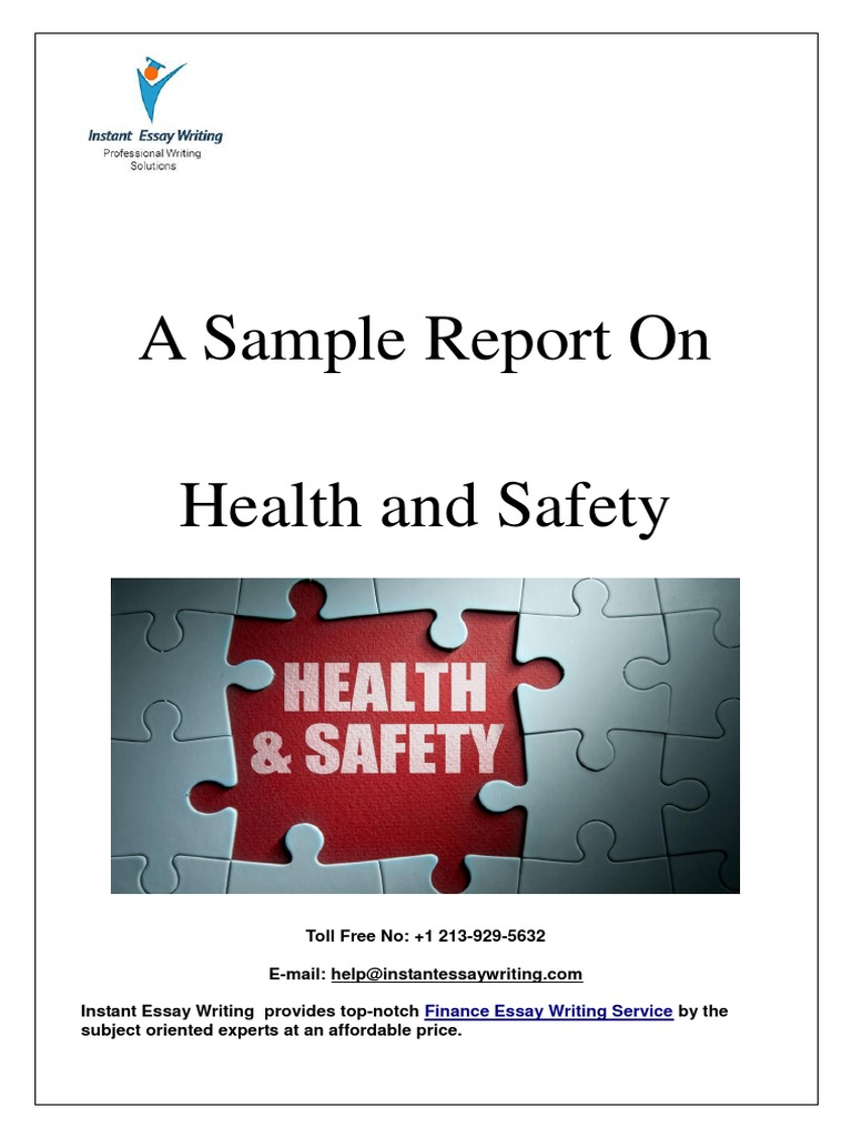 sample report on health and safety by instant essay writing  sample report on health and safety by instant essay writing  occupational  safety and health  health care