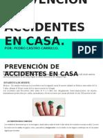 Prevención de Accidentes en Casa.
