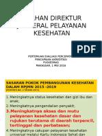 Arahan Direktur Jenderal Pelayanan Kesehatan Edit 29 April.16