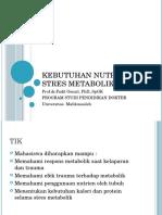 KEBUTUHAN NUTRISI PADA STRES METABOLIK.pptx