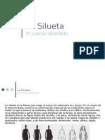 Siluetas y Estructura 1.EL Cuerpo Diseñado
