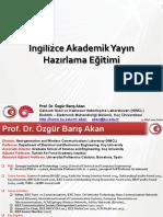 03b Muhendislik Bilimleri Ingilizce Akademik Yayin Hazirlama (Prof. Dr. Ozgur Baris Akan)