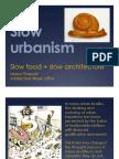 Slow Urbanism