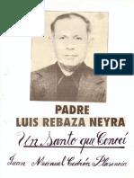 """PADRE LUIS REBAZA NEIRA """"UN SANTO QUE CONOCÍ"""""""