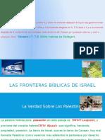 Las Fronteras Bíblicas de Israel Y La Verdad Sobre Los Palestinos