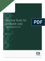 Reactive Rules for Database Logic