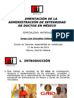(PRESENTACIÓN) IMPLEMENTACIÓN DE LA ADMINISTRACIÓN DE INTEGRIDAD DE DUCTOS EN MÉXICO