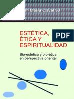 ESTETICA ETICA Y ESPIRITUALIDAD Bioestetican y Bioetica en Perspectiva Oriental