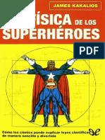 269929380-La-Fisica-de-Los-Superheroes-James-Kakalios.pdf