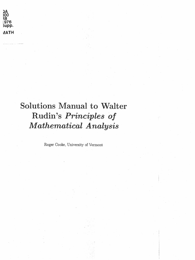 Solutions manual to walter rudin's principles of mathematical analysis.