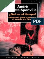 Andre Comte-Sponville - Qué Es El Tiempo Reflexiones Sobre El Presente, El Pasado y El Futuro