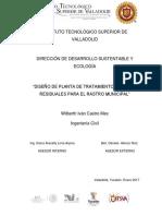 Informe Técnico 2016_Diseño de una planta de tratamiento de aguas residuales para el rastro municipal, Valladolid, Yucatán