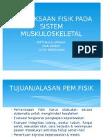 PEMERIKSAAN FISIK PADA SISTEM MUSKULOSKELETAL - Copy.ppt