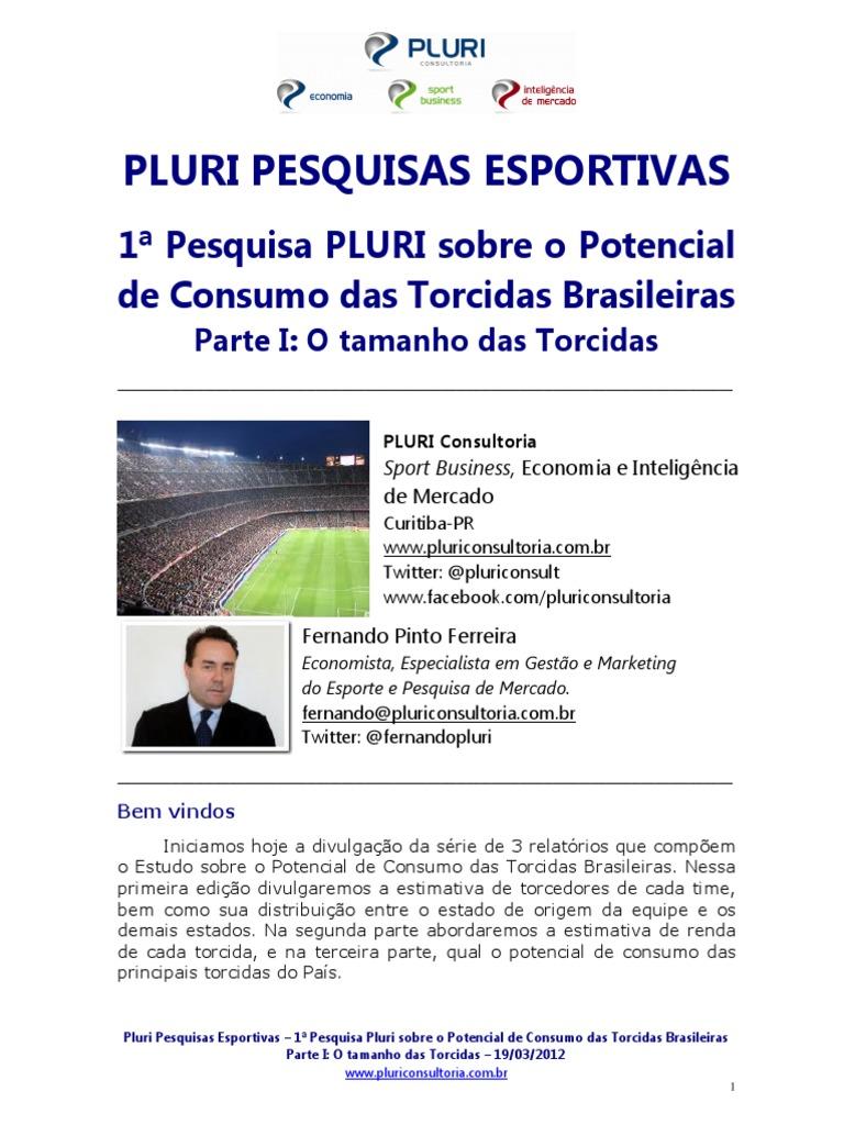 Pluri Pesquisas - Potencial de Consumo - Tamanho Das Torcidas 9b424a1becef9