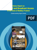 Status Report on Broadband and Broadcast Access in the State of Madhya Pradesh