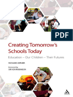 Creating Tomorrow's Schools Today