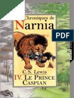 Les Chroniques de Narnia - T04 - Le Prince Caspian - C. S. Lewis