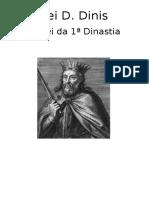 Rei D. Dinis 6º Rei de Portugal