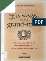 0-Chevrier, Yolande - Les Recettes De Ma Grand Mère -Cuisine Québéquoise Traditionnelle à la bonne franquette (éditions Quebecor, 2004).pdf