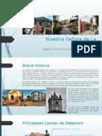 Deterioro de La Catedral de Nuestra Señora de La Asunción